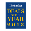 The Banker Deals of the Year 2013