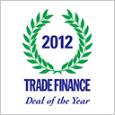 Trade Finance Magazine Deals of the Year 2012