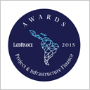 LatinFinance Project & Infrastructure Finance Awards 2015