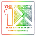TXF Perfect 10 Deals of the Year 2017: Commodity Finance Deals